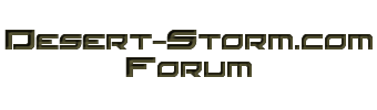 Desert-Storm.com Community Forums